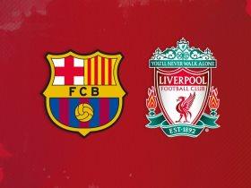موعد مباراة ليفربول وبرشلونة فى أبطال اوروبا